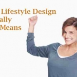 What Lifestyle Design Really Means