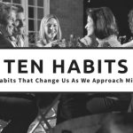10 Habits That Change Us As We Approach Midlife