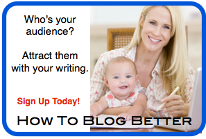 How To Blog Better