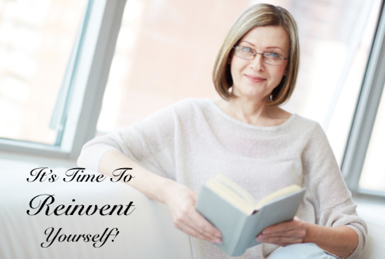 Its time to reinvent yourself