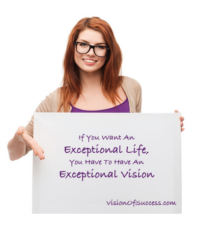 Exceptional Life Exceptional Vision