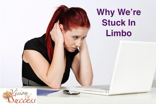 Why We're Stuck In Limbo