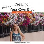 The Future Is Creating Your Own Blog … Prepare To Be Inspired