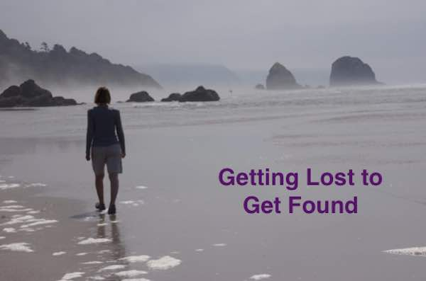Getting Lost To Get Found