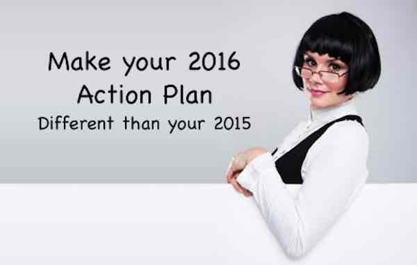 Creating your 2016 action plan