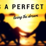 What Does Your Perfect Life Look Like?