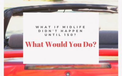 What If Midlife Didn't Happen Until 150?