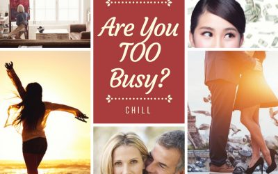 Are You Simply Too Busy For These 5 Things?