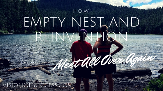 How Empty Nest and Reinvention Meet All Over Again