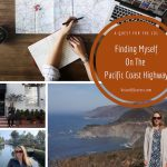 A Quest For The 101: Finding Myself On The Pacific Coast Highway
