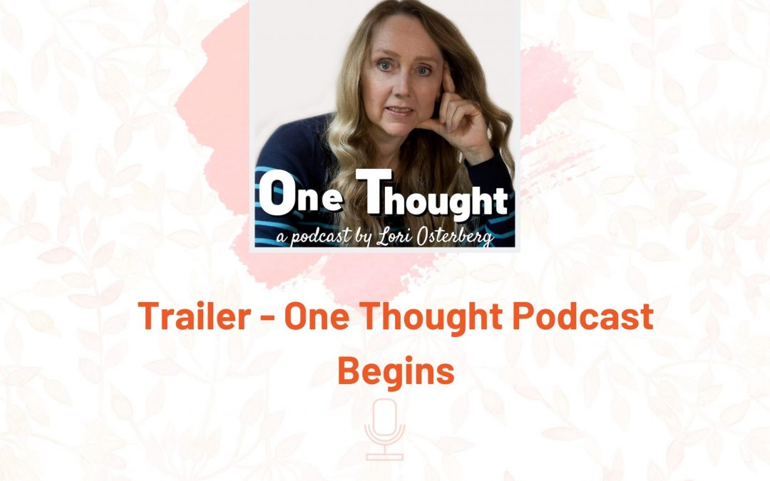 Trailer for One Thought Podcast