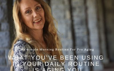 My Simple Morning Routine For Pro Aging