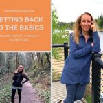 Getting Back To The Basics: Holistic Health In Midlife and Beyond