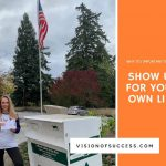 Show Up For Your Own Life – Why It's Important To Vote
